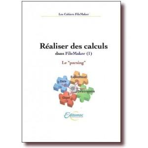 Les calculs dans FileMaker, le parsing (1)