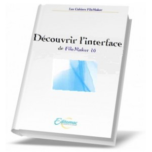 L'interface de FileMaker 10