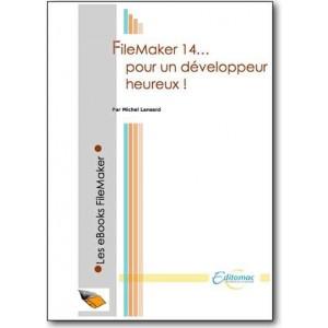 FileMaker 14, pour un développeur heureux !