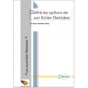 Définir les options de son fichier FileMaker
