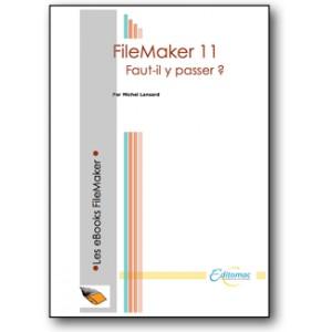 Passer à FileMaker Pro 11 ?